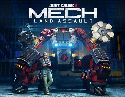 'Just Cause 3': el próximo DLC, 'Mech Land Assault' llegará a PS4, Xbox One y PC el 10 de junio